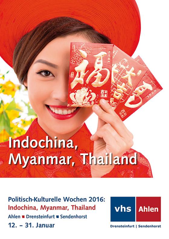 Politisch-Kulturelle Wochen 2016: Indochina, Myanmar, Thailand