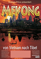 Abenteuer Mekong – von Vietnam nach Tibet