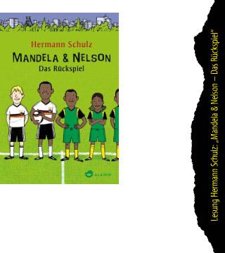 Mandela & Nelson – Das Rückspiel