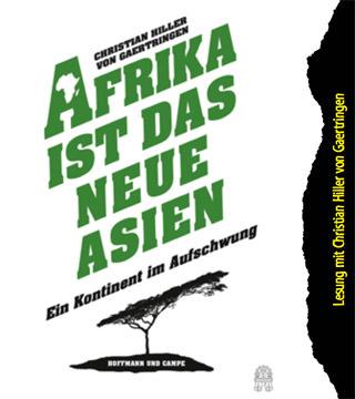 Afrika ist das neue Asien. Ein Kontinent im Aufschwung.