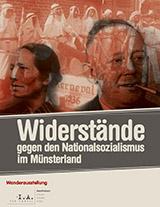 Widerstände gegen den Nationalsozialismus im Münsterland