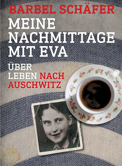 Bärbel Schäfer – Meine Nachmittage mit Eva